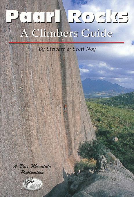 Paarl Rocks – A Climbers Guide